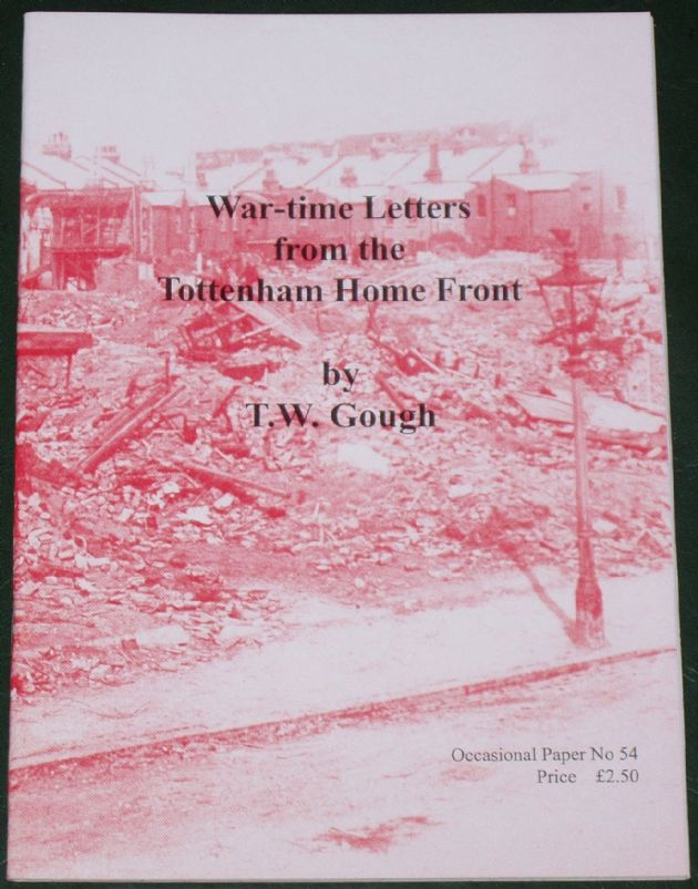 War-time Letters from the Tottenham Home Front, by T.W. Gough